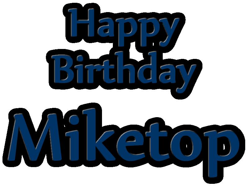 Happy Birthday Annyversary Miketop